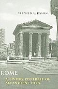 Rome A Living Portrait of an Ancient City