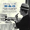 Dining On The B&O Recipes & Sidelights from a Bygone Age