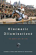 Cinematic Illuminations: The Middle Ages on Film