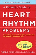 A Patient's Guide to Heart Rhythm Problems (Johns Hopkins Press Health Books)