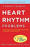 A Patient's Guide to Heart Rhythm Problems (Johns Hopkins Press Health Books) Cover