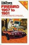 Firebird 1967 1981 Repair & Tune Up Guide