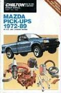 Mazda Pick-Up 1972-89 (Chilton's Repair & Tune-Up Guides)