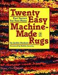 Twenty Easy Machine Made Rugs