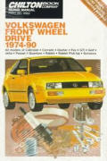 Volkswagen Front Wheel Drive Repair Manual 1974 1990 Including Cabriolet Corrado Dasher Fox GTI Golf Jetta Passat Quantum Rabbit Rabbit Pickup Scirocco