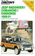 Chiltons Repair Manual Jeep Wagoneer Comanche Cherokee 1984 1991