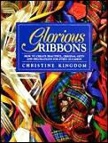 Glorious Ribbons