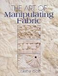 Art of Manipulating Fabric Cover