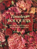 Timeless Bouquets Decorate & Design