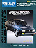 Volkswagen Front-Wheel Drive 1974-89 (Chilton's Total Car Care Repair Manuals)