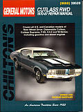 GM Cutlass Rwd 1970-87 (Chilton's Total Car Care Repair Manuals)