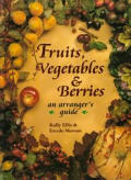 Fruits Vegetables & Berries An Arrangers