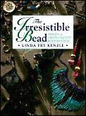 Irresistible Bead