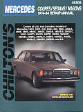 Mercedes Benz Coupes Sedans Wagons Repair Manual 1974 84