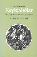 The Book of Reykjahâolar :the last of the great medieval legendaries