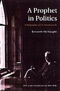 Prophet in Politicsa