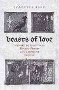 Beasts of Love: Richard de Fournival's Bestiaire D'Amour and the Response