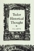 Tudor Historical Thought