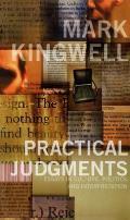 Practical Judgments: Essays in Culture, Politics, and Interpretation