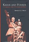 Kaiser & Fuhrer A Comparative Study of Personality & Politics