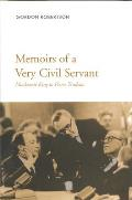 Memoirs of a Very Civil Servan