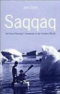 Saqqaq an Innuit Hunting Commu