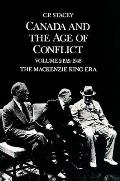 Canada and the Age of Conflict: Volume 2: 1921-1948, the MacKenzie King Era