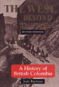 West Beyond The West A History Of Britis