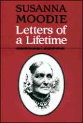 Susanna Moodie: Letters of a Lifetime
