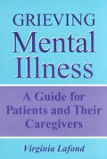 Grieving Mental Illness A Guide For Patient
