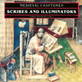 Medieval Craftsmen : Scribes and Illuminators (92 Edition)