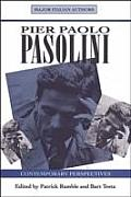 Pasolini Contemporary Perspectives (Major Italian Authors)