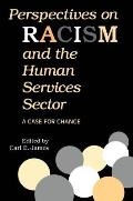 Perspectives on Racism & Human