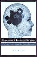 Knowledge & Economic Conduct