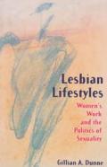 Lesbian Lifestyles Womens Work & The Pol