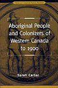 Aboriginal People & Colonizers Of Wester