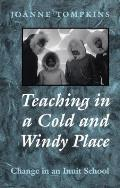 Teaching in a Cold & Windy Pla