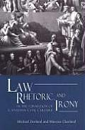 Law Rhetoric & Irony in the Fo