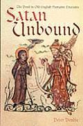 Satan Unbound The Devil in Old English Narrative Literature