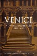 Venice a Documentary History 1450 1630