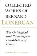 The Ontological and Psychological Constitution of Christ: Volume 7