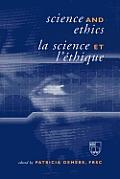 Science and Ethics / La Science Et l'?thique