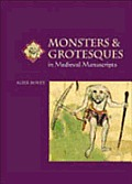 Monsters & Grotesques In Medieval Manusc
