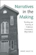Narratives in the Making: Teaching and Learning at Corktown Community High School