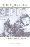 The Quest for Epic: From Ariosto to Tasso