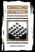 Chasing Reality: Strife Over Realism