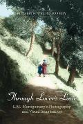 Through Lover's Lane: L.M. Montgomery's Photography and Visual Imagination