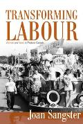 Transforming Labour: Women and Work in Post-War Canada