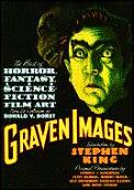 Graven Images: The Best of Horror, Fantasy, & Science Fiction Film Art from the Collection of Ronald V. Borst & Margaret A. Borst