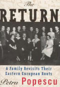 Return: A Family Revisits Their Eastern European Roots